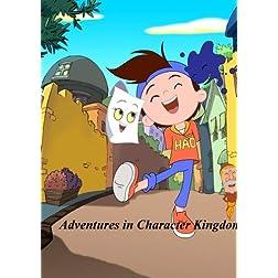 Adenture in character Kingdom