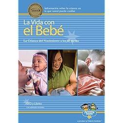 La Vida con el Beb� (Life with Baby)