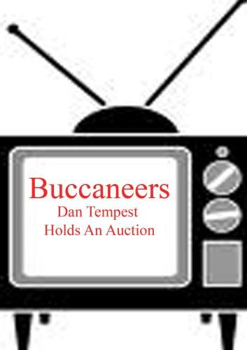 Dan Tempest Holds An Auction - Buccaneers