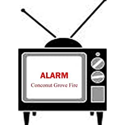 Coconut Grove Fire - Alarm