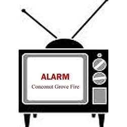 Coconut Grove Fire - Alarm