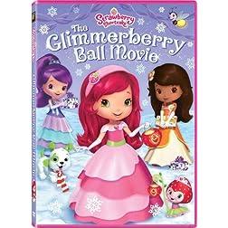 Strawberry Shortcake: The Glimmerberry Ball Movie