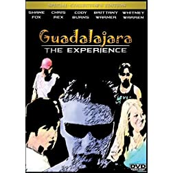 Guadalajara: The Experience