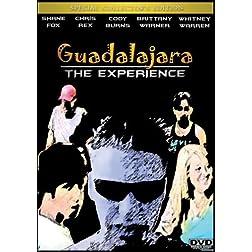 Guadalajara: The Experience