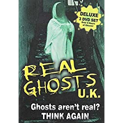 Real Ghosts UK: Ghosts Aren't Real - Think Again! (3 Disc Set)