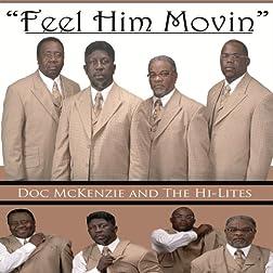 Mckenzie, Doc & The Hi-lites - Feel Him Movin