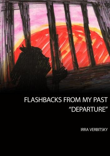 "Flashbacks From My Past: ""Departure"""