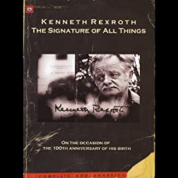 Kenneth Rexroth - The Signature of all Things