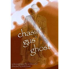 Chasin Gus Ghost