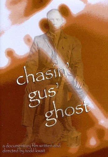 Chasin Gus Ghost