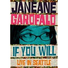 Janeane Garofalo: If You Will - Live in Seattle