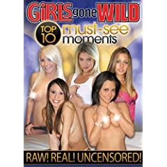 Girls Gone Wild: Top 10 Must See Moments