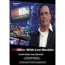 "ADHDtv: Episode 43 ""Lewie Does Lou Gossett"""