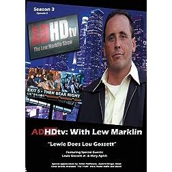 "ADHDtv: Episode 43 ""Lewie Does Lou Gossett"""