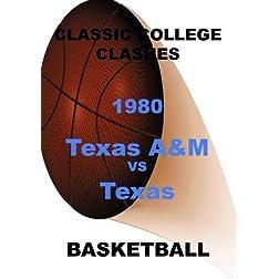 1980 Texas A & M vs Texas - Basketball