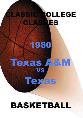 1980 Texas A & M vs Texas - Basketball