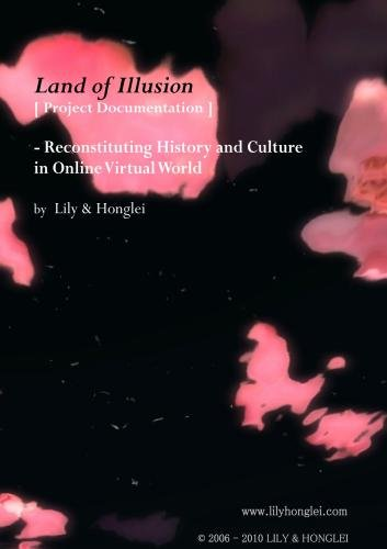 Land of Illusion - Reconstituting History and Culture in Online Virtual World