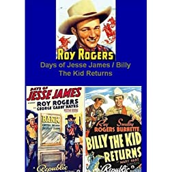 Roy Rogers in Days of Jesse James / Billy The Kid Returns