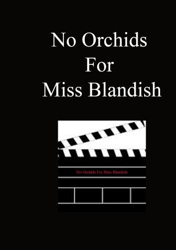No Orchids For Miss Blandish