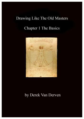 Drawing like the Old Masters (Chapter 1 - The Basics)
