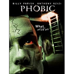 Phobic