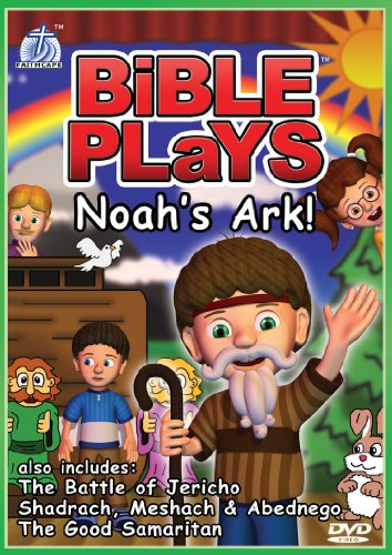 Bible Plays: Noah's Ark