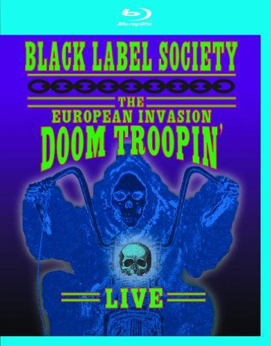 Black Label Society: The European Invasion - Doom Troopin' Live [Blu-ray]