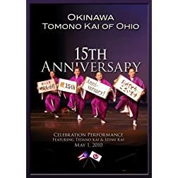 Okinawa Tomono Kai of Ohio 15th Anniversary Performance