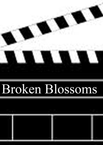 Broken Blossoms