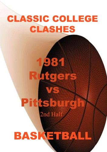 1981 Rutgers vs Pittsburgh - 2nd Half - Basketball