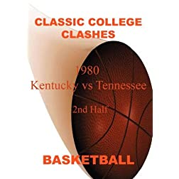 1980 Kentucky vs Tennessee - 2ND HALF - Basketball