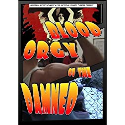 Blood Orgy of the Damned