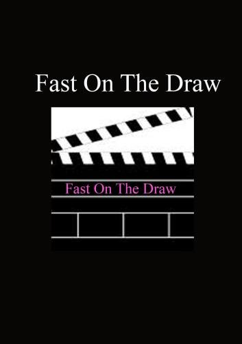 Fast On The Draw