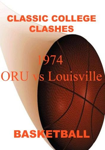 1974 ORU vs Louisville - Basketball