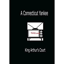 A Connecticut Yankee - King Arthur's Court