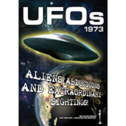 UFOs 1973: Aliens Abductions & Extraordinary Sightings