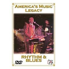 America's Music Legacy: Rhythm & Blues