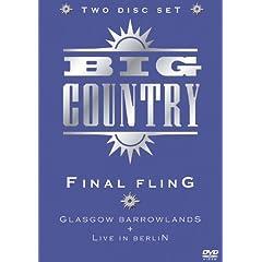 Big Country - Final Fling: Glasgow Barrowlands & Live In Berlin