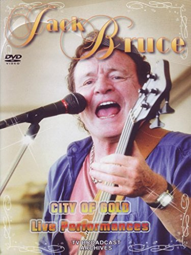 Bruce, Jack - City Of Gold: Live Performances