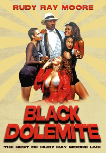Black Dolemite: B.O. Rudy Ray Moore