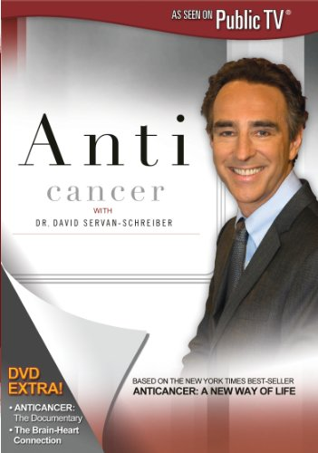 Anti Cancer With Dr David Servan-Schreiber