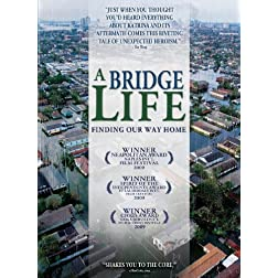 Bridge Life: Finding Our Way Home