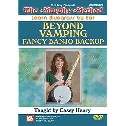 Beyond Vamping: Fancy Banjo Backup DVD