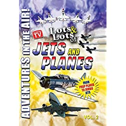 Lots and Lots of JETS and PLANES DVD Vol. 2