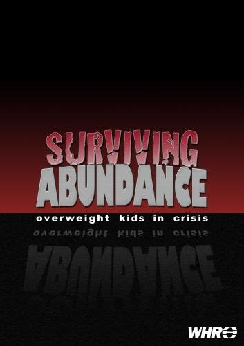 Surviving Abundance