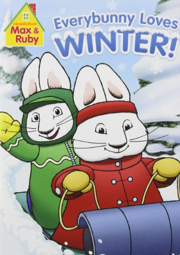 Max & Ruby: Everybunny Loves Winter