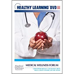 Medical Wellness Forum