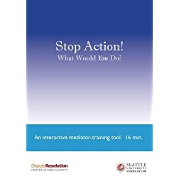 &quot;An Interest-based Mediation...&quot; and &quot;Stop Action!&quot; - Package 2