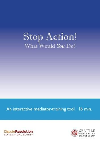 """An Interest-based Mediation..."" and ""Stop Action!"" - Package 2"