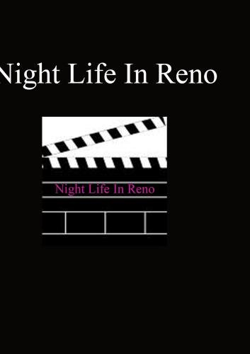 Night Life In Reno